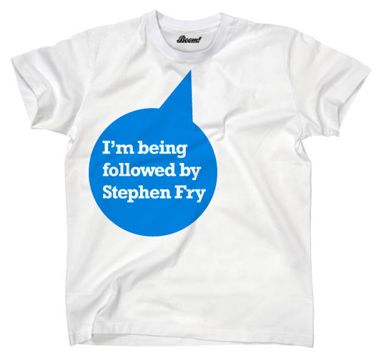 T-shirt I'm being followed by Stephen Fry
