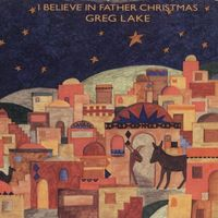Greg Lake I Believe in Father Christmas
