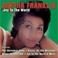 Aretha Franklin Joy to the World