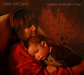 Sean McCann Lullabies for Bloodshot Eyes