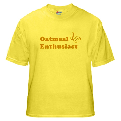 Oatmeal enthusiast Tshirt