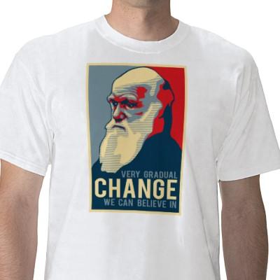 Very Gradual Change We Can Believe In Tshirt Charles Darwin