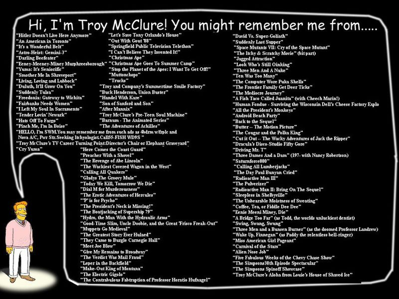 You Might Remember Troy McClure From graphic