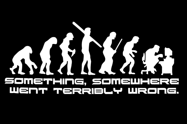 Something Went Terribly Wrong Tshirt