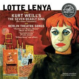 Lotte Lenya Kurt Weill's Seven Deadly Sins