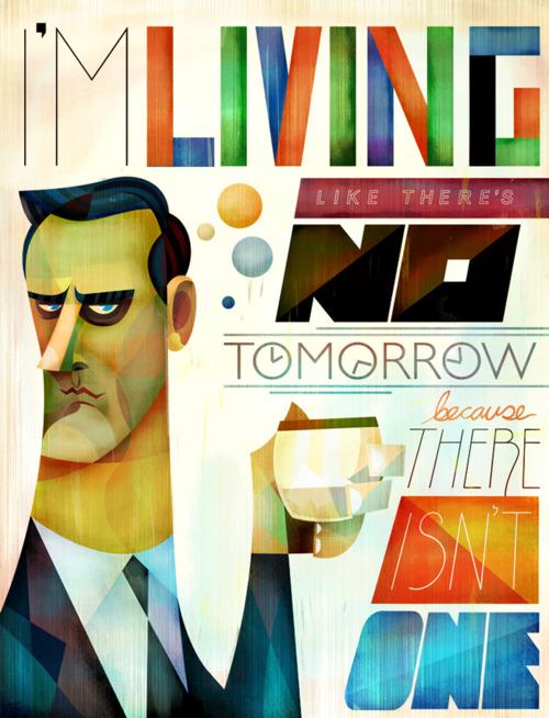 Don Draper I'm Living Like There's No Tomorrow