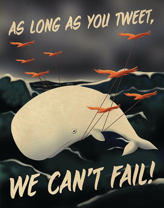 As Long As You Tweet We Can't Fail propaganda poster