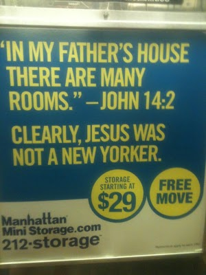 Jesus was not a New Yorker Manhattan mini-storage