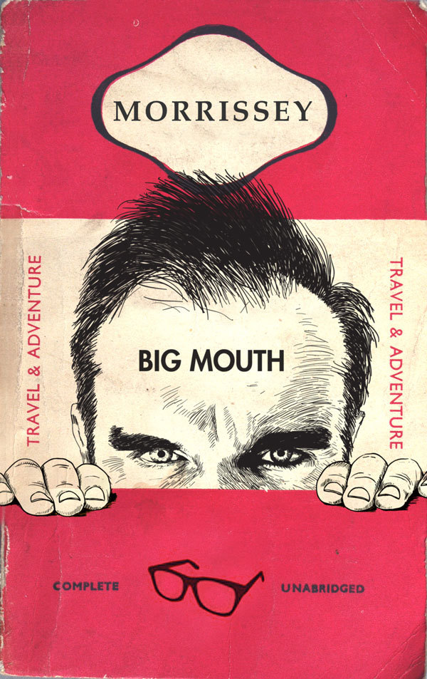 Morrissey Big Mouth imagined book cover Yayeveryday