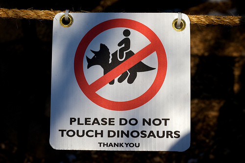 Please Do Not Touch Dinosaurs