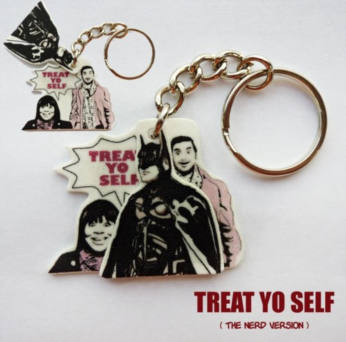 Treat Yo Self key rings