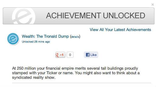 Tronald Dump achievement 250 million