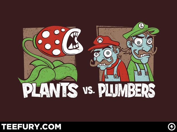 Plants versus plumbers teefury march 17