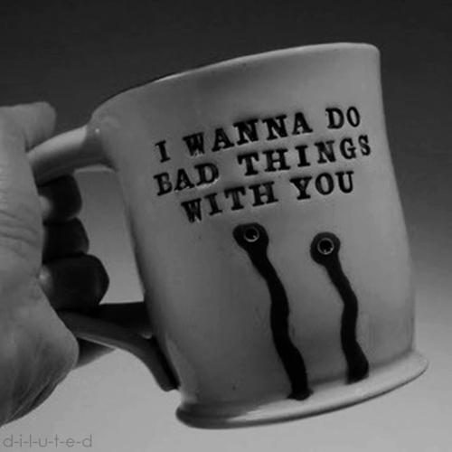 Mug I Wanna Do Bad Things with You True Blood