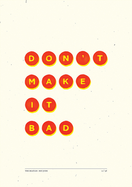 Don't Make It Bad