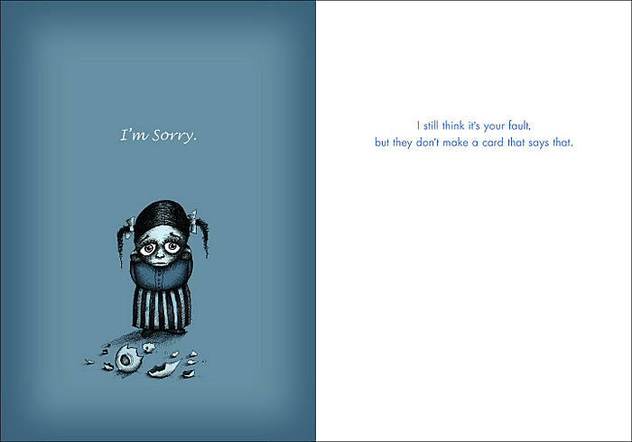 Greeting cards come in only a few emotional sets (saccarine-sweet,