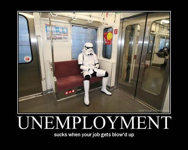 Unemployment_sucks_for_a_stormtroop