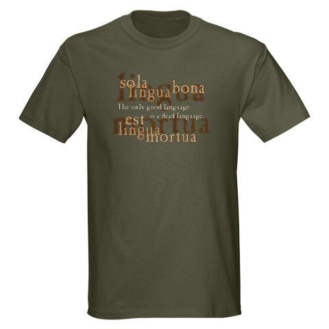 Only_good_language_latin_tshirt